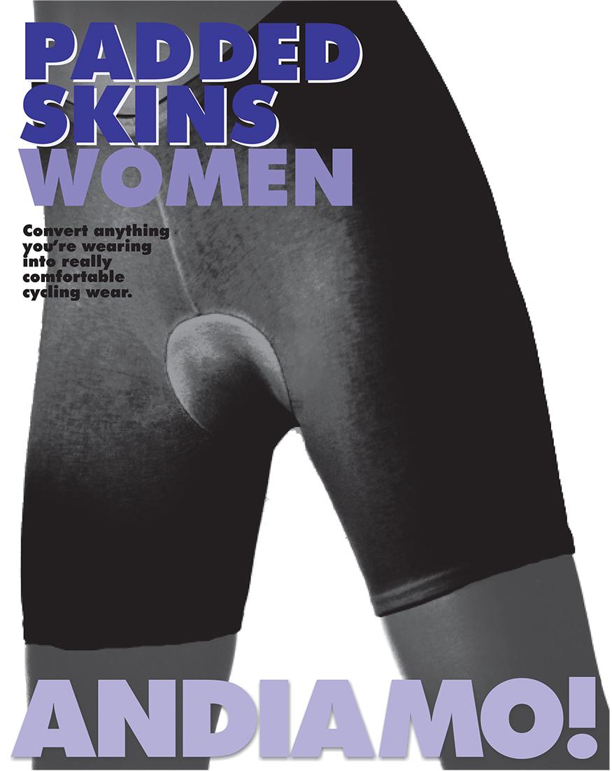 WOMEN'S PADDED SKINS